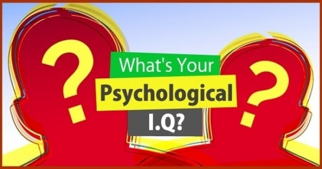 What's Your Psychological I.Q ?